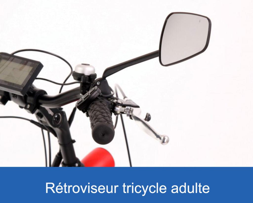 rétroviseur sur un tricycle pour adultes