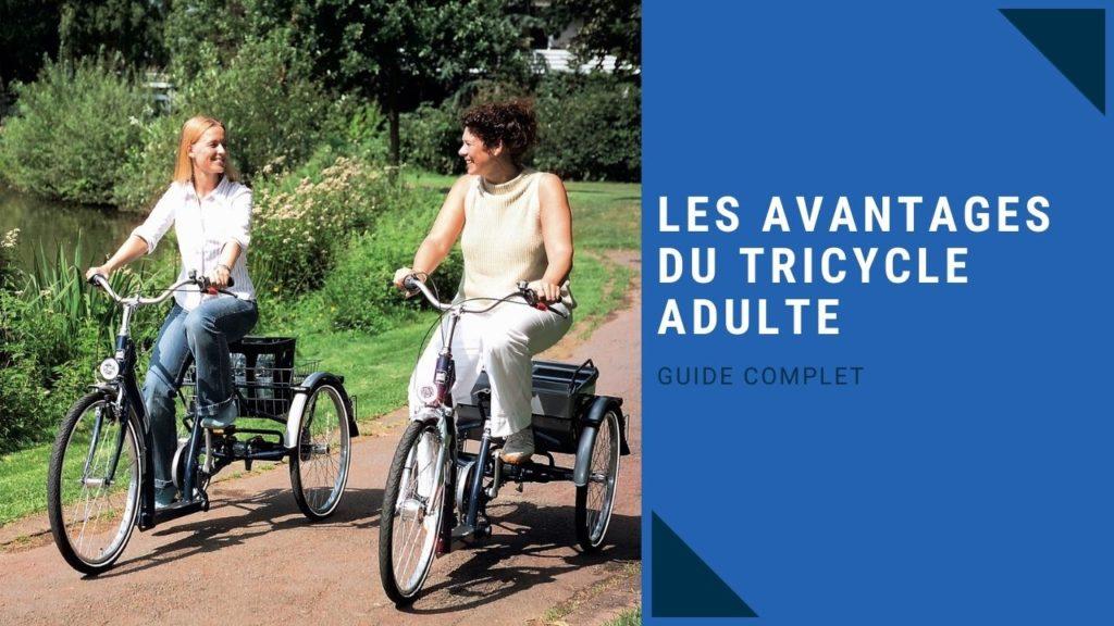 avantages du tricycle pour les adultes