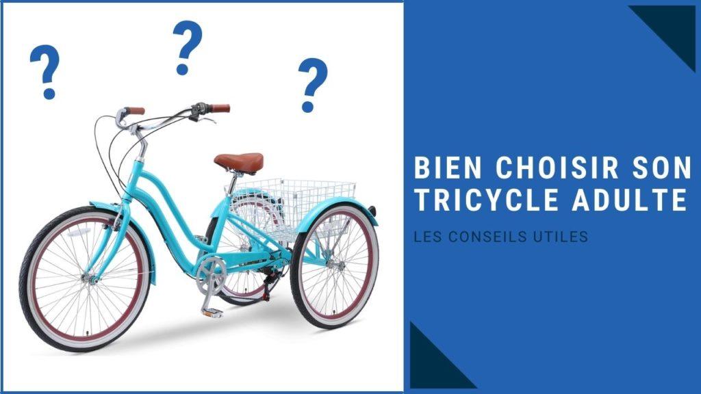 conseils pour choisir un tricycle adulte
